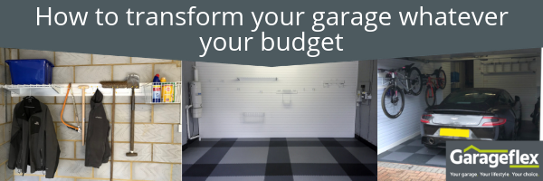 How to transform your garage whatever your budget