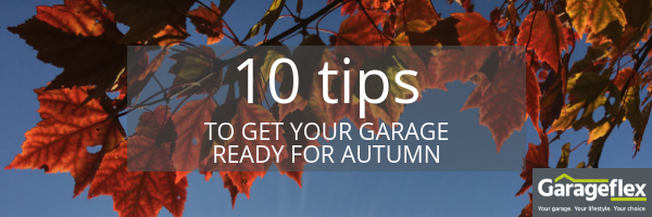 10 tips to get your garage ready for autumn email header